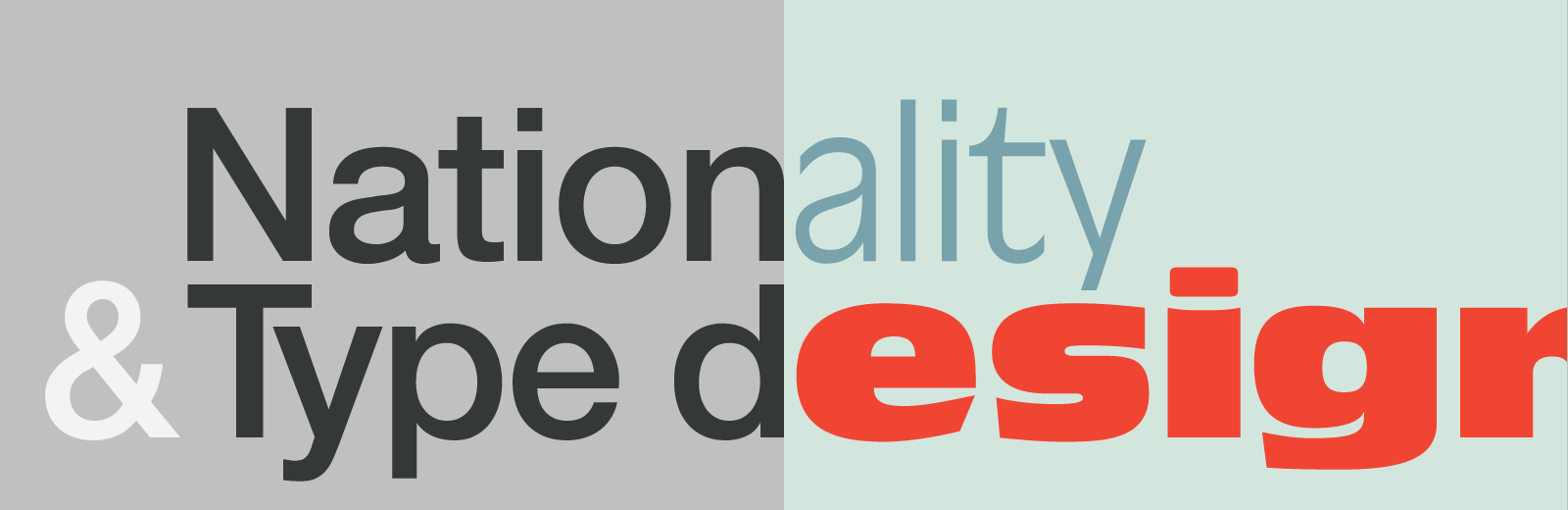 Nationality and Type design