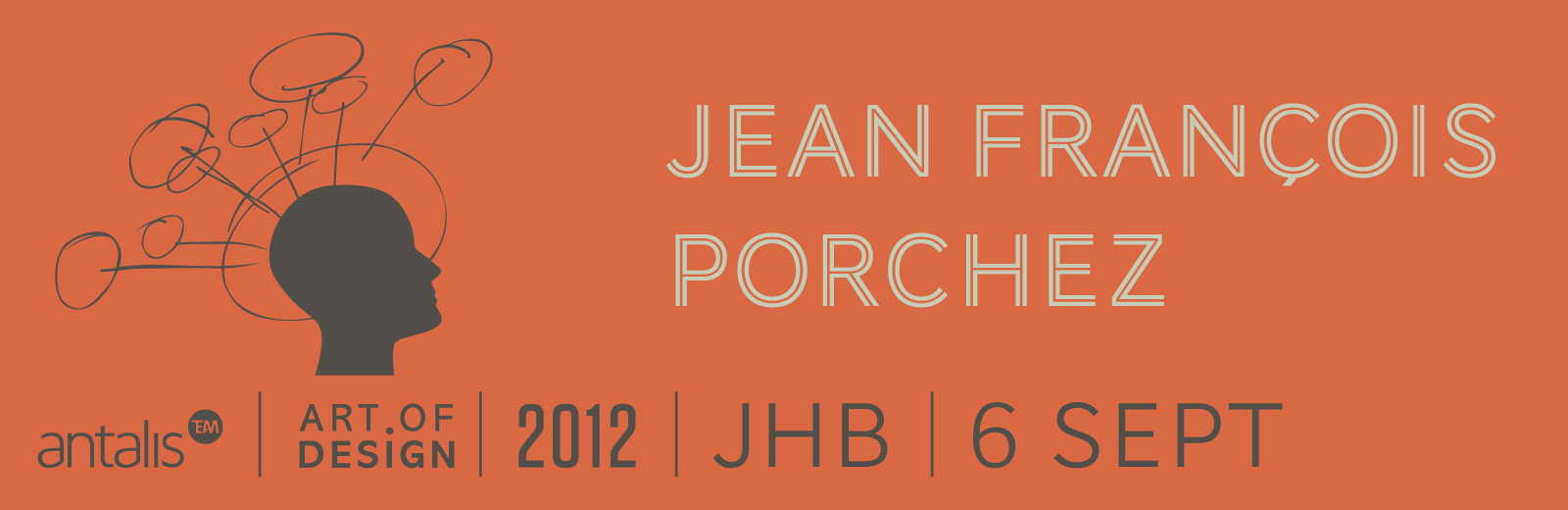 Art of design 2012: Jean François Porchez in JHB