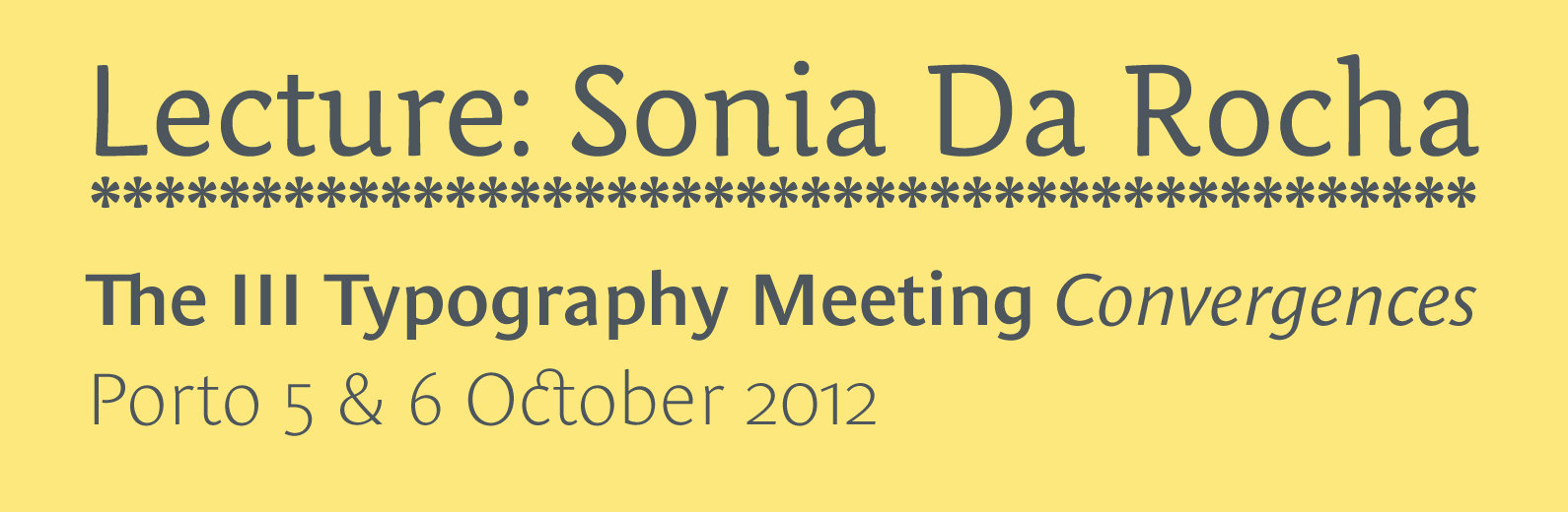 Sonia Da Rocha - III Typography Meeting