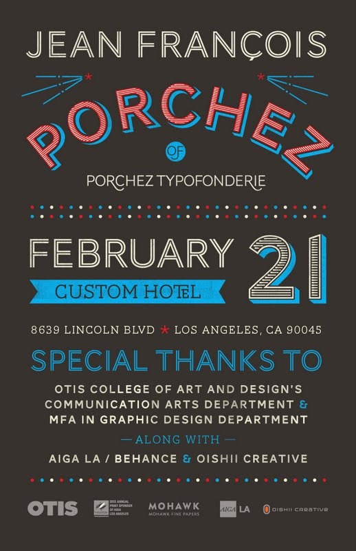 Jean François Porchez Lecture, Aiga, Los Angeles, poster design by Michelle Leclerc, February, 2012