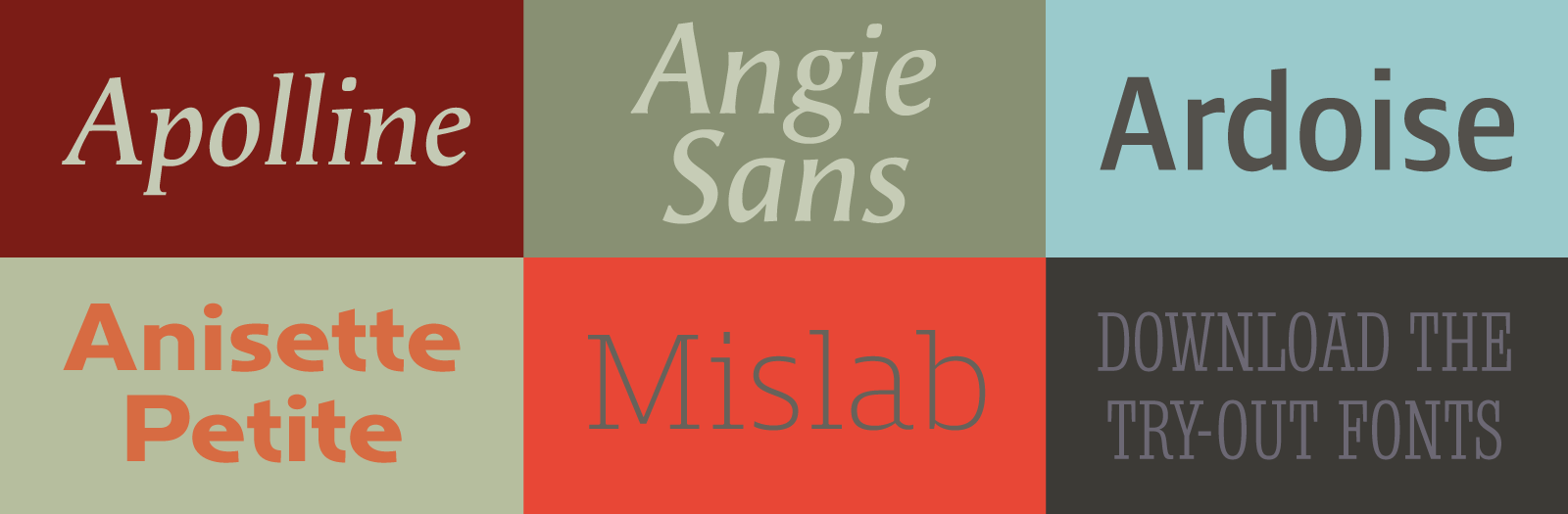 Introducing Try-out fonts: Angie Sans, Anisette Petite, Apolline, Ardoise, Mislab