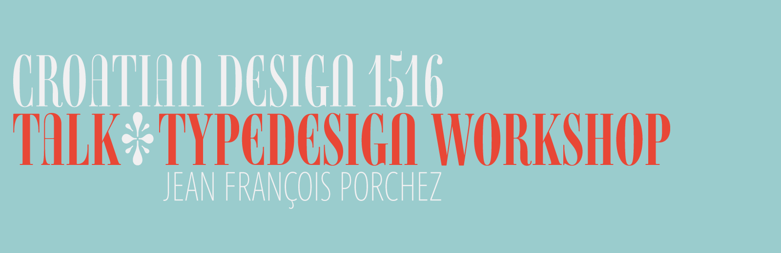 Croatian design 1516: Jean François Porchez international guest