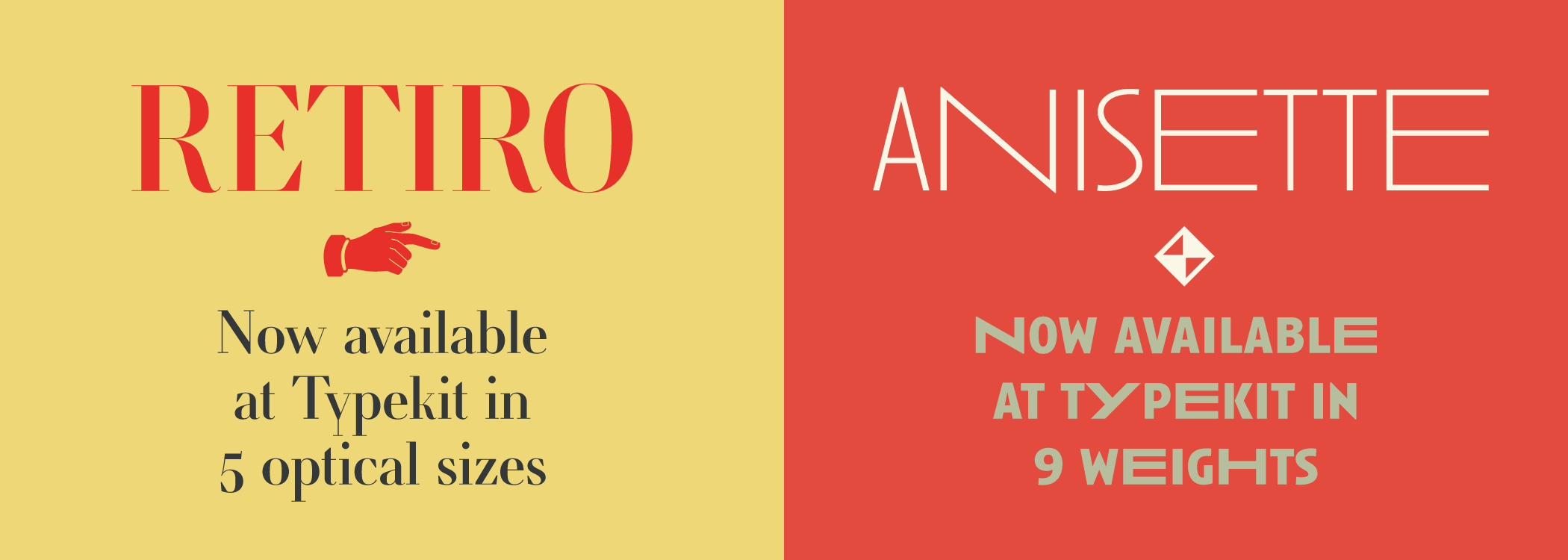 Retiro and Anisette now available via Typekit