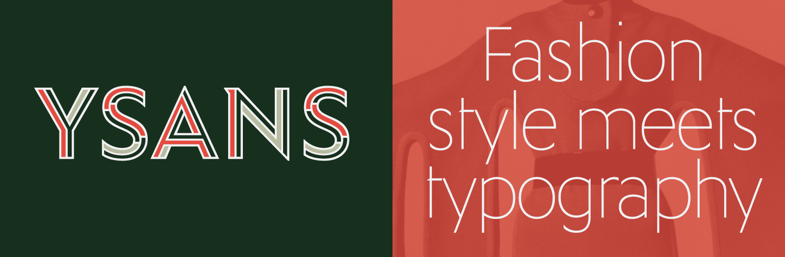 Ysans, fashion style meets typography by Jean Francois Porchez